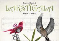 """Lielajā ģildē skanēs Imanta Ramiņa opera """"Lakstīgala"""""""